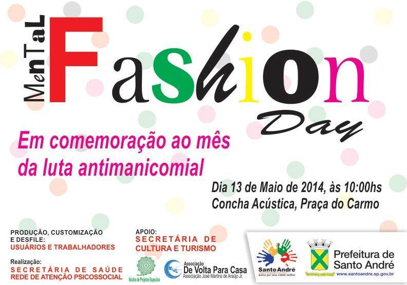 Luta Antimanicomial: Mental Fashion Day em Santo André